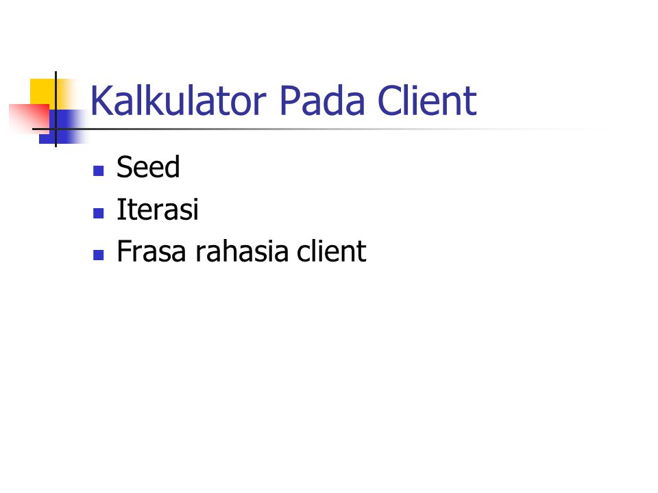 Kalkulator Pada Client Seed Iterasi Frasa rahasia client