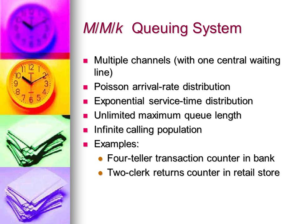 M/M/S Ls = average number of units in the system (waiting and being served) Ls = average number of units in the system (waiting and being served) Ws = average time a unit spends in the system Ws = average time a unit spends in the system Lq = average number of units waiting in the queue Lq = average number of units waiting in the queue Wq = Average time a unit spends waiting in the queue Wq = Average time a unit spends waiting in the queue Probability of 0 units in the system Probability of 0 units in the system