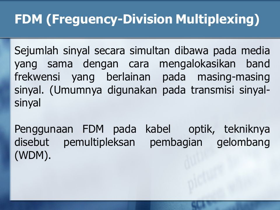 FDM (Freguency-Division Multiplexing)