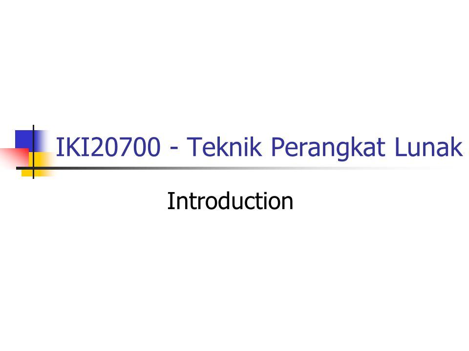 IKI20700 - Teknik Perangkat Lunak Introduction