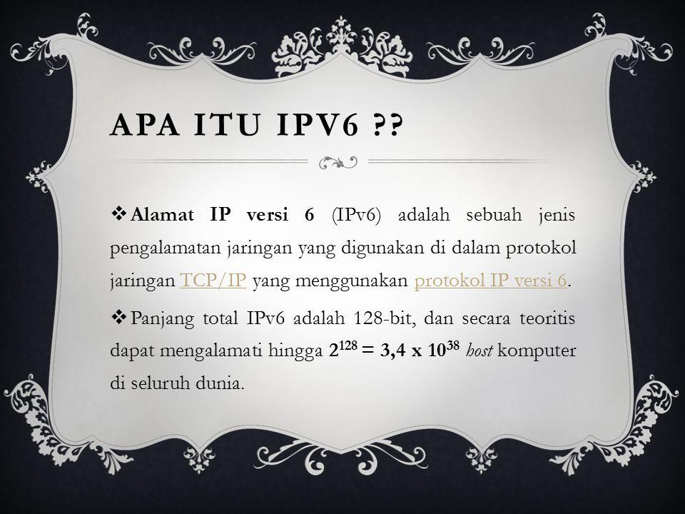 APA ITU IPV6 ?.