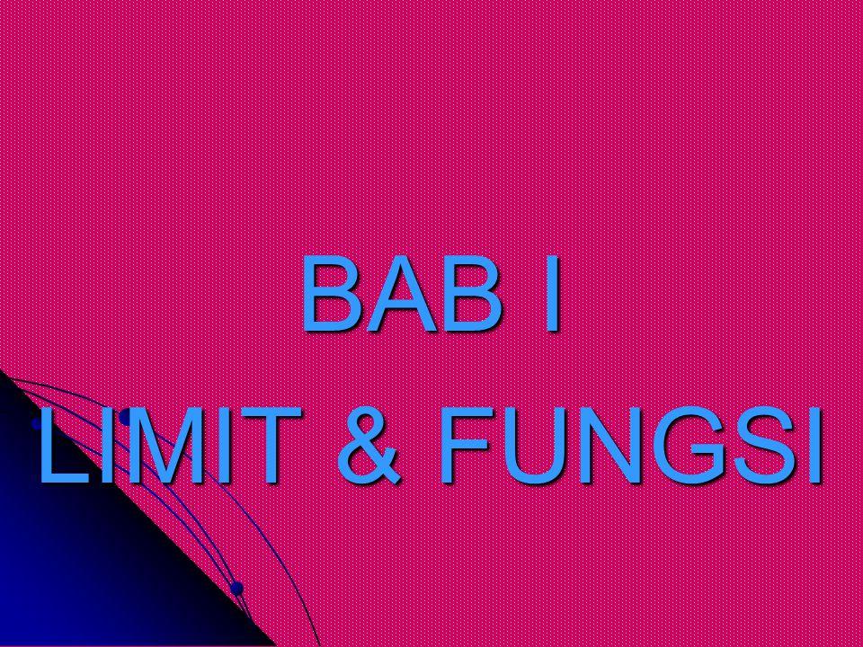 BAB I LIMIT & FUNGSI