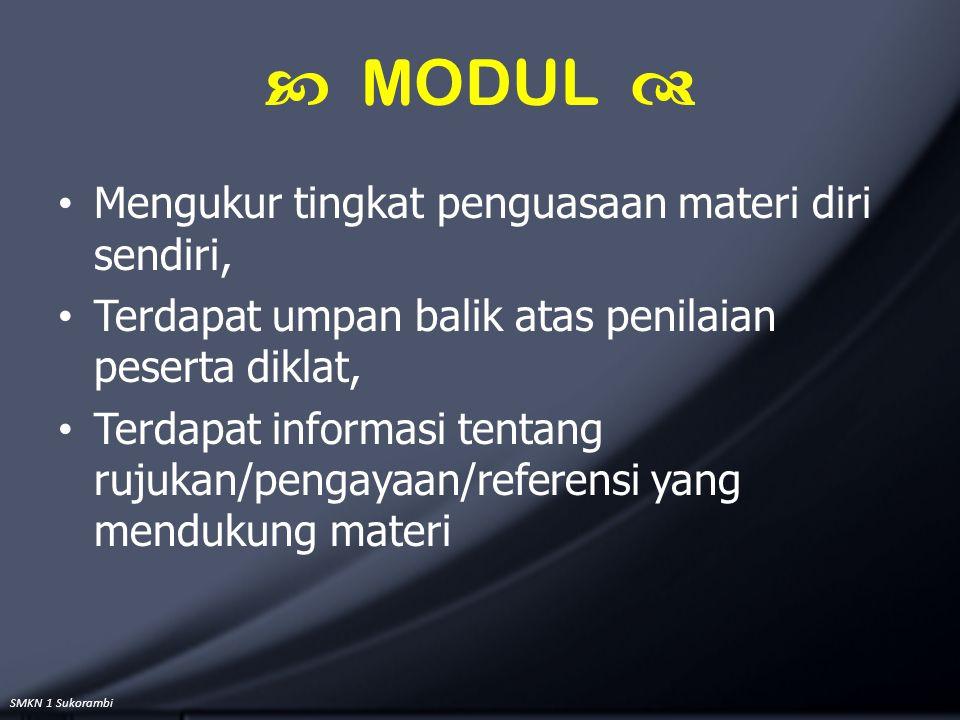 SMKN 1 Sukorambi Mengukur tingkat penguasaan materi diri sendiri, Terdapat umpan balik atas penilaian peserta diklat, Terdapat informasi tentang rujuk