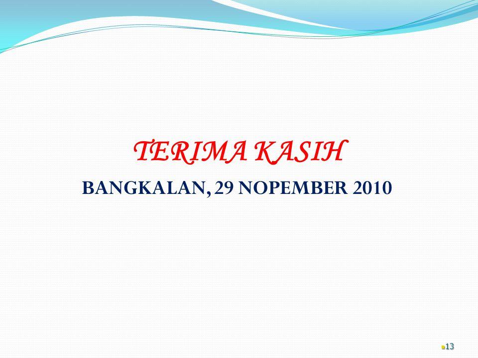 TERIMA KASIH BANGKALAN, 29 NOPEMBER 2010 13