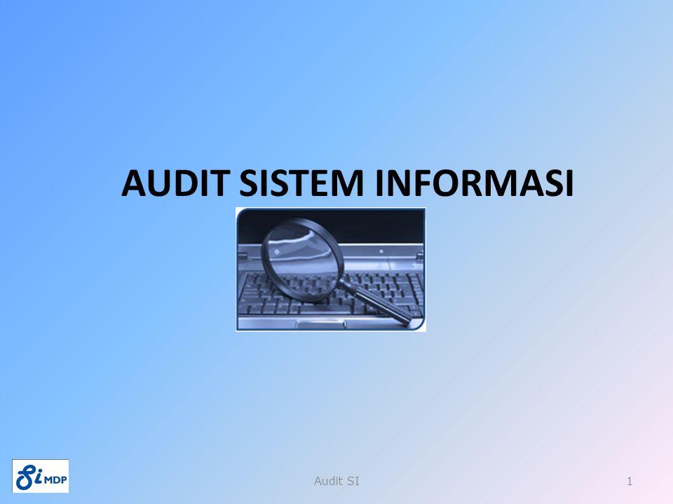 AUDIT SISTEM INFORMASI Audit SI1