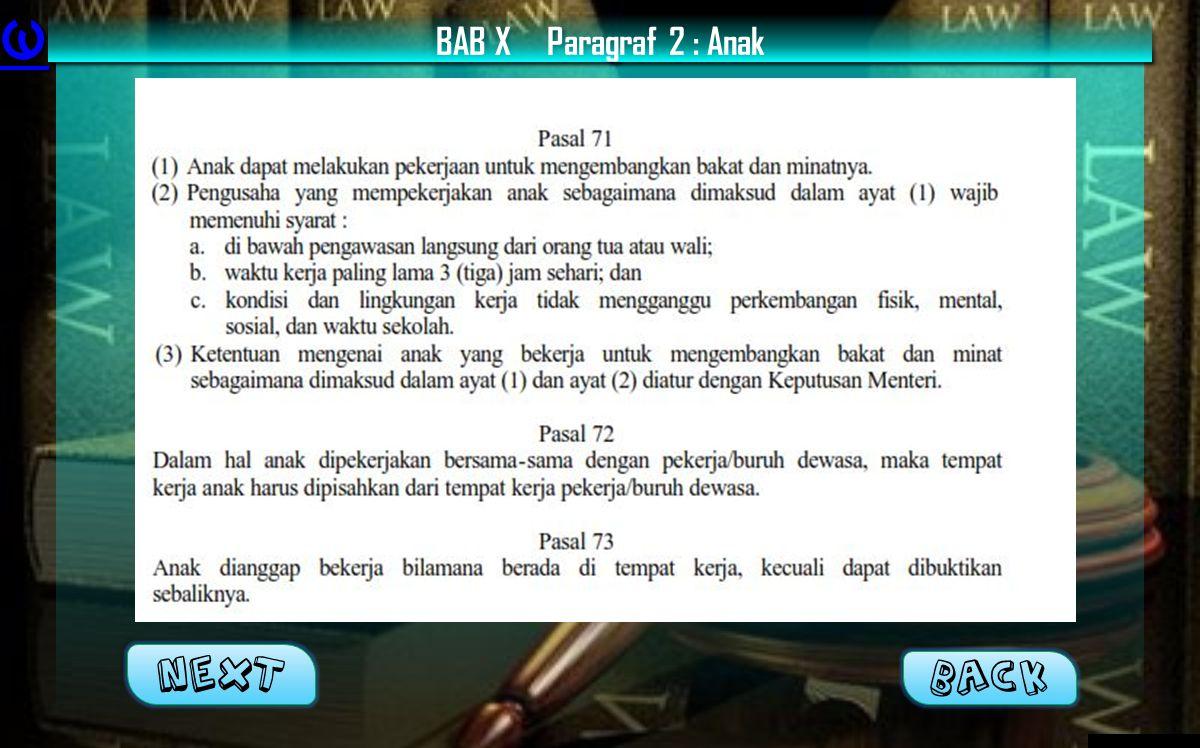 BAB XParagraf 2 : Anak Next BACK