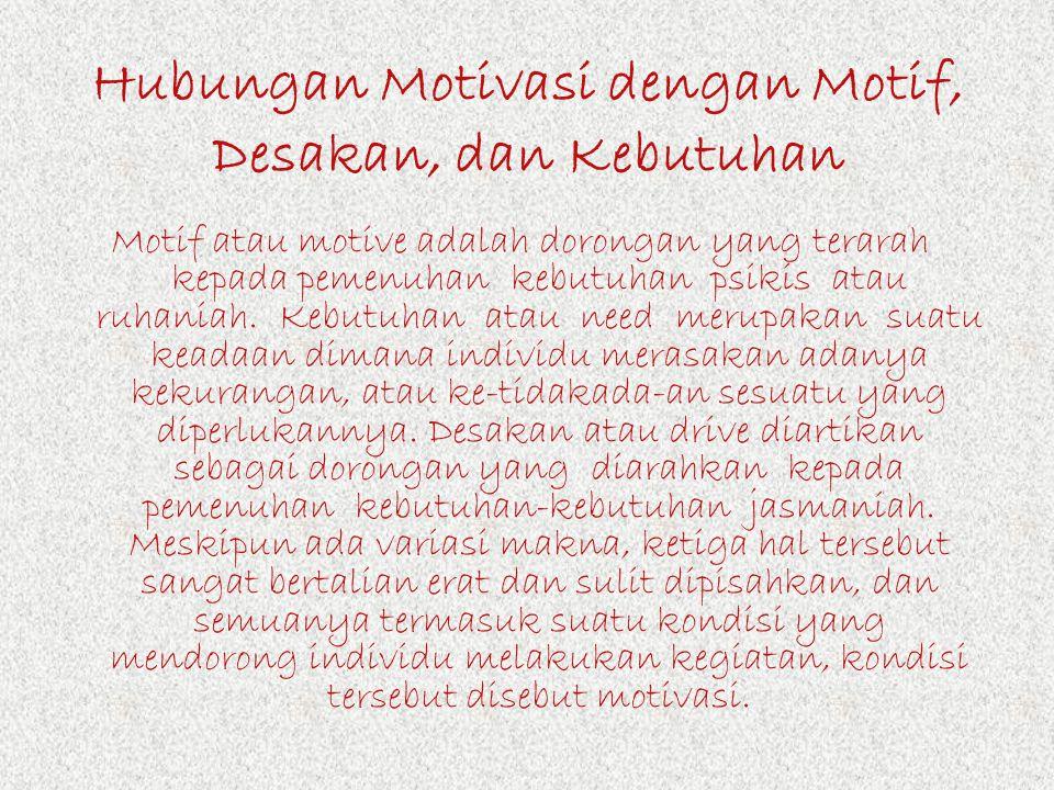 Beberapa Cara Pengukuran dan Usaha Peningkatan Kekuatan Motivasi Kerja dan Belajar Durasinya kegiatan; Frekuensinya kegiatan; Persistensinya (ketetapa