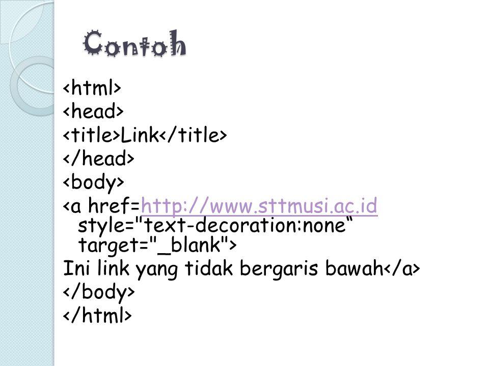 Contoh Link http://www.sttmusi.ac.id Ini link yang tidak bergaris bawah