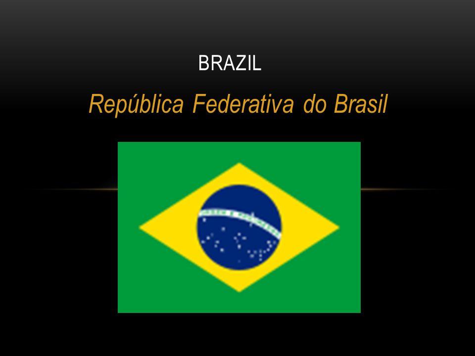 República Federativa do Brasil BRAZIL
