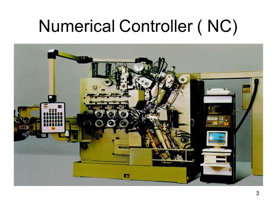 3 Numerical Controller ( NC)
