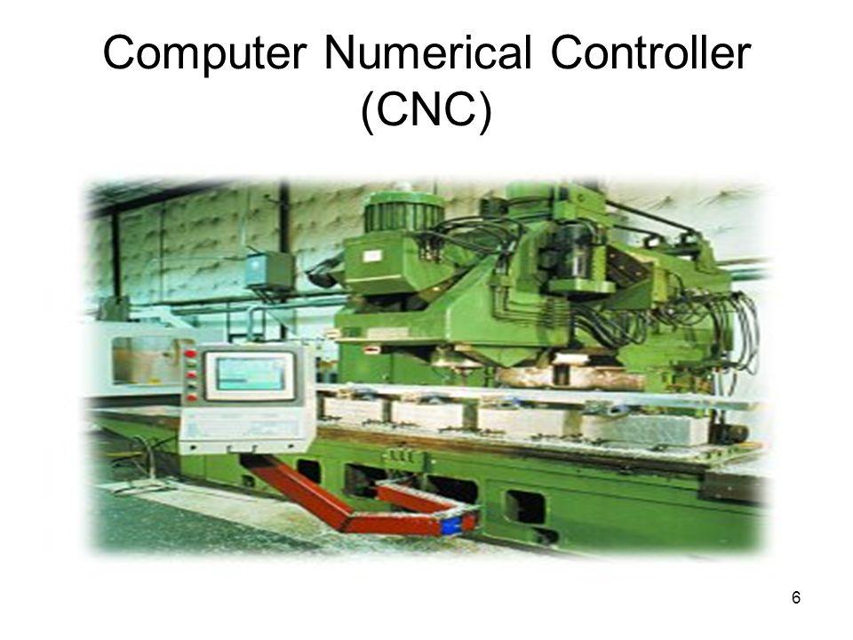 6 Computer Numerical Controller (CNC)