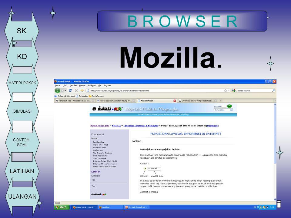 B R O W S E R SK KD MATERI POKOK SIMULASI CONTOH SOAL LATIHAN ULANGAN Mozilla.