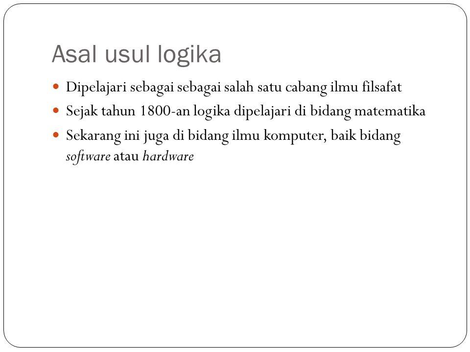 Definisi logika adalah ilmu pengetahuan yang mempelajari atau berkaitan dengan prinsip-prinsip dari penalaran argumen yang valid.