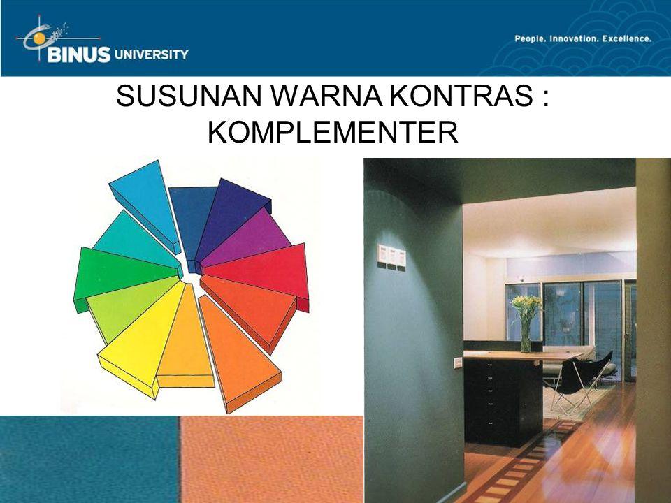 Bina Nusantara University 18 SUSUNAN WARNA KONTRAS : KOMPLEMENTER
