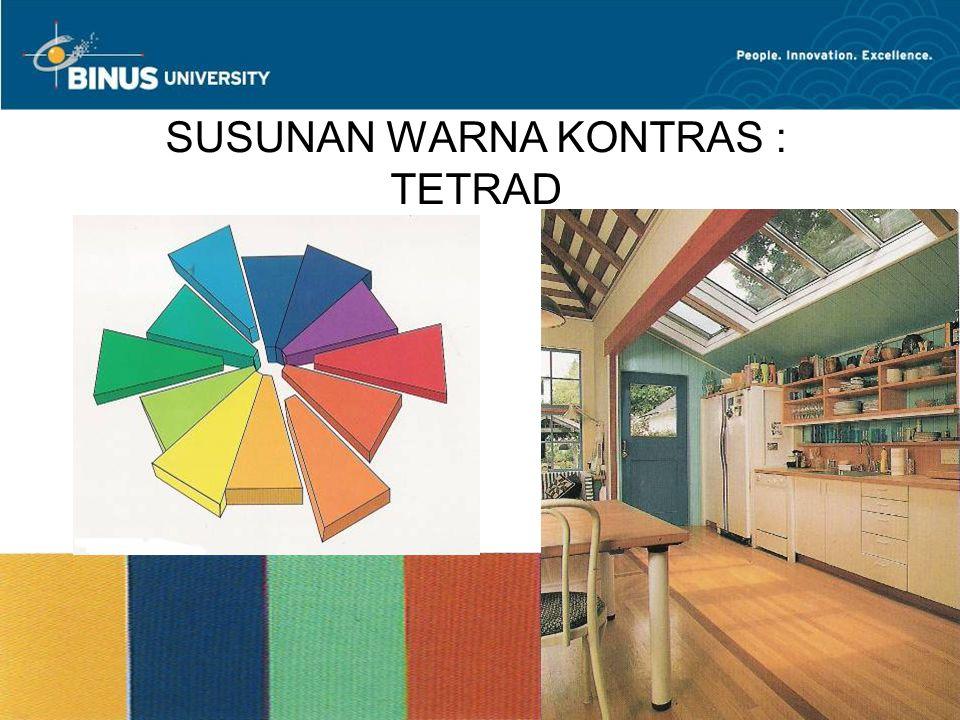 Bina Nusantara University 21 SUSUNAN WARNA KONTRAS : TETRAD