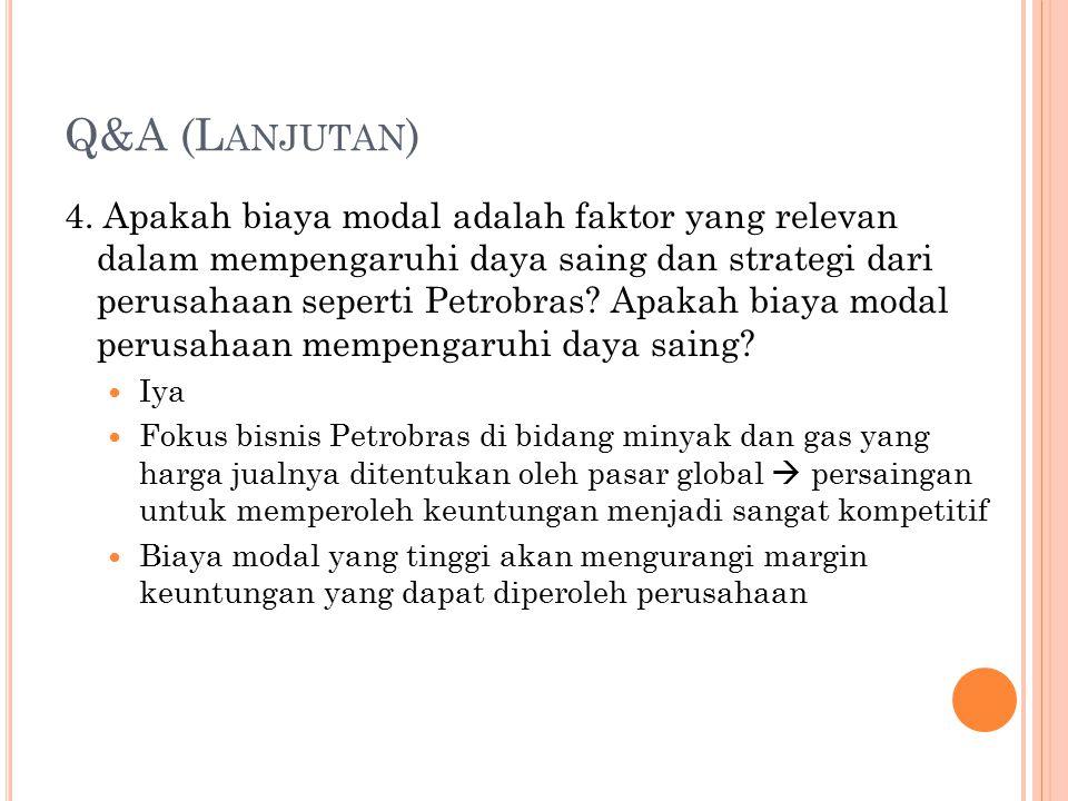Q&A (L ANJUTAN ) 4.