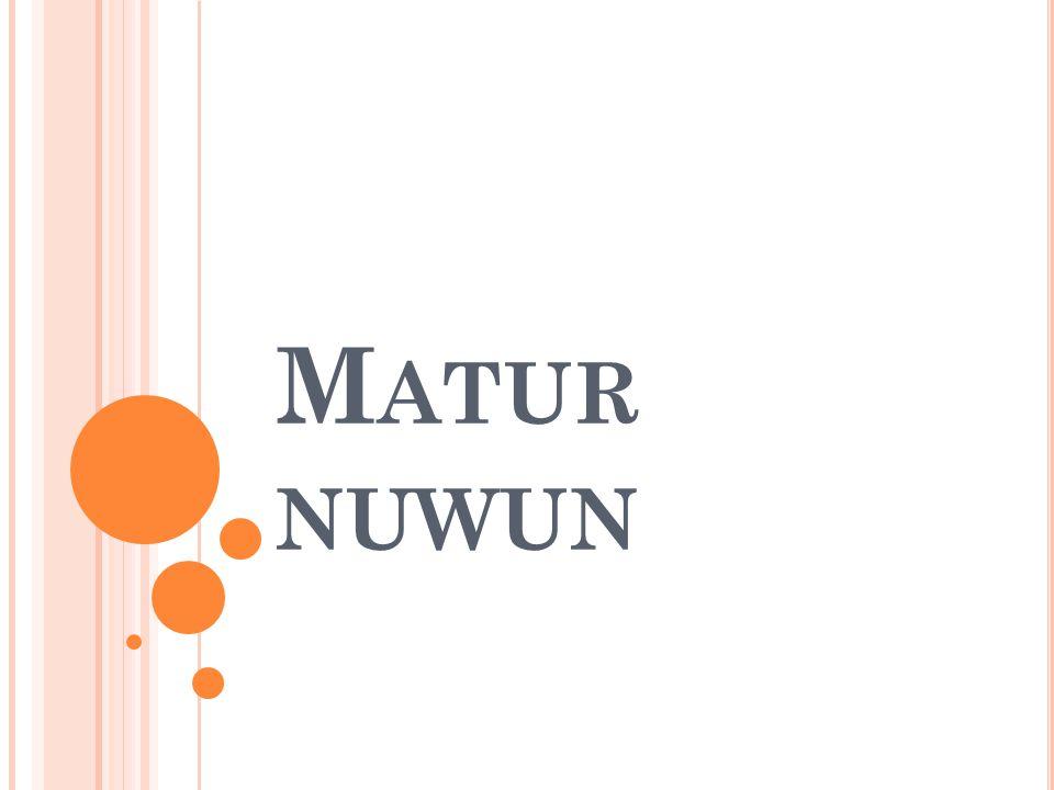 M ATUR NUWUN