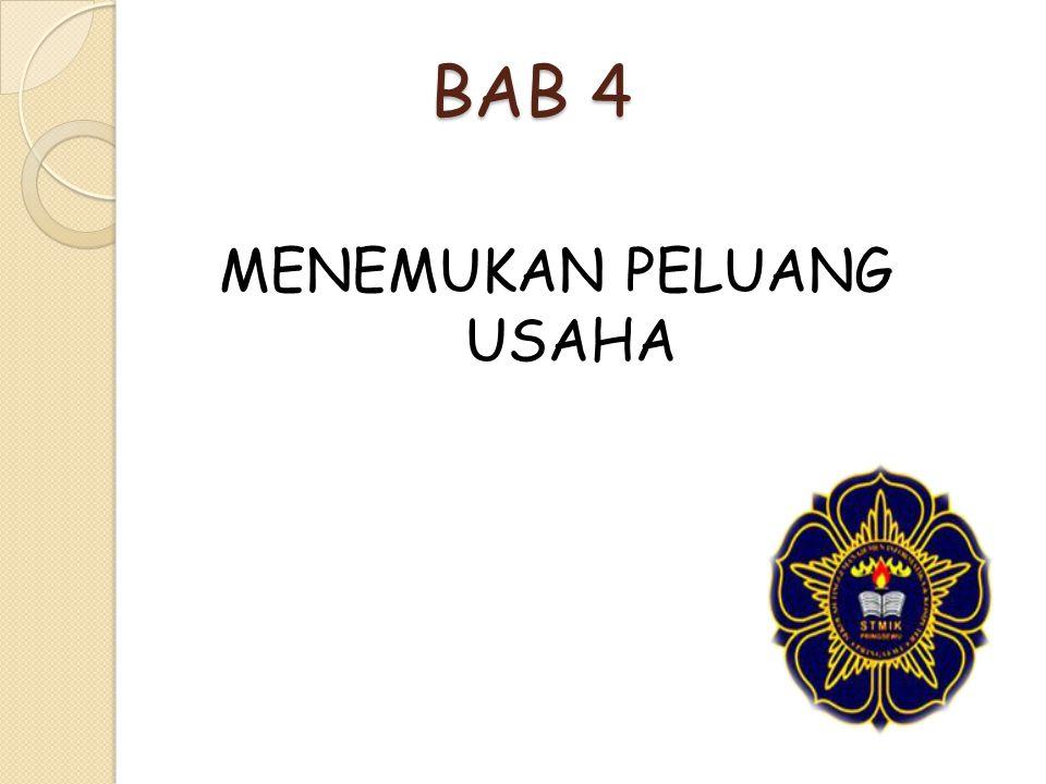 BAB 4 MENEMUKAN PELUANG USAHA