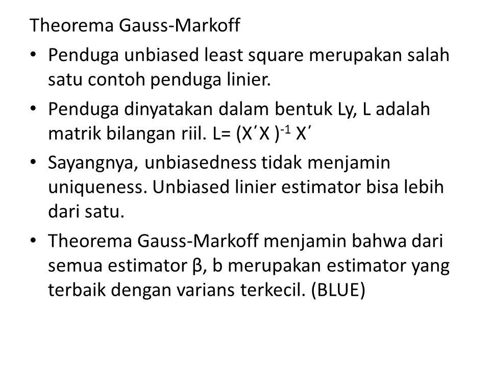 Theorema Gauss-Markoff Penduga unbiased least square merupakan salah satu contoh penduga linier.