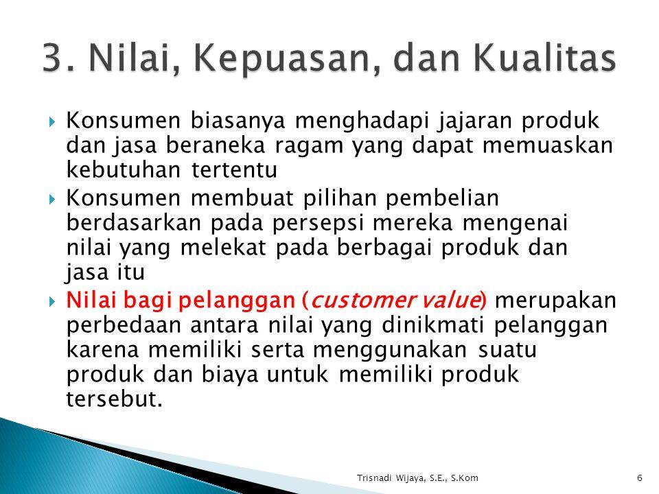  Konsumen biasanya menghadapi jajaran produk dan jasa beraneka ragam yang dapat memuaskan kebutuhan tertentu  Konsumen membuat pilihan pembelian ber