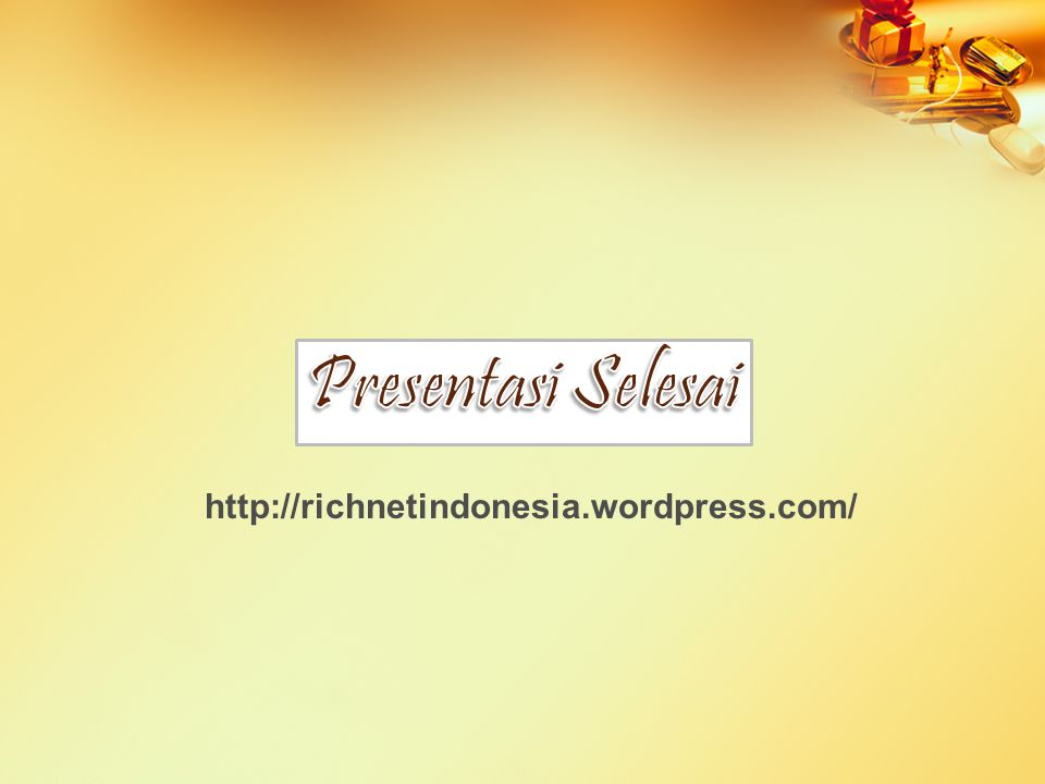 http://richnetindonesia.wordpress.com/