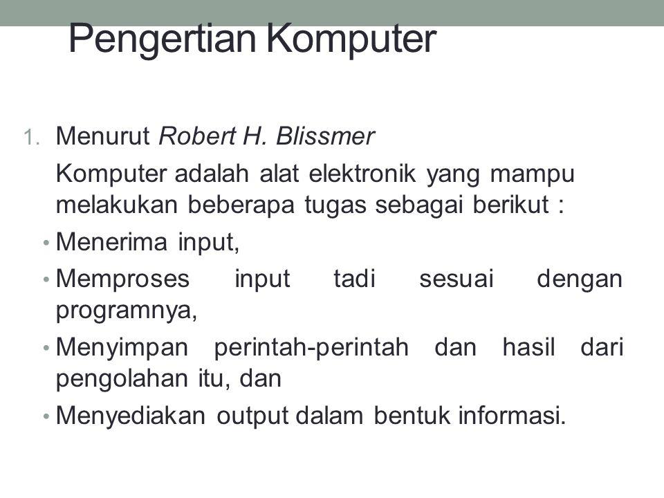 2.Berdasarkan kemampuannya, komputer diklasifikasikan sebagai berikut : a.