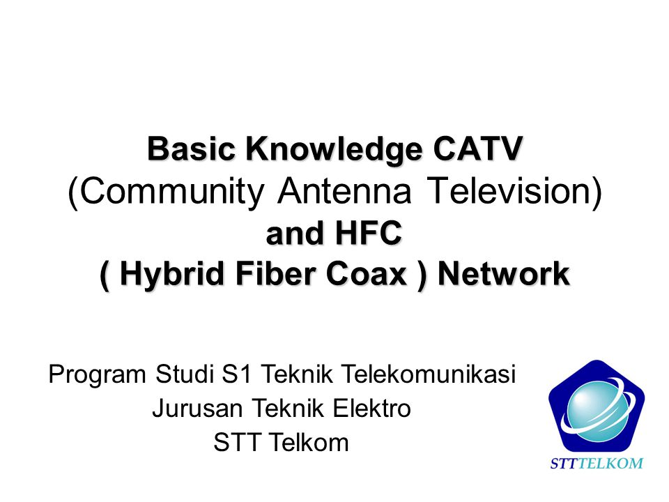 Apa yang diterima oleh Cable Modem Frekuensi 65 - 850 MHz Bandwidth 6 MHz (USA) atau 8 MHz (EU) Modulasi 64QAM atau 256QAM.