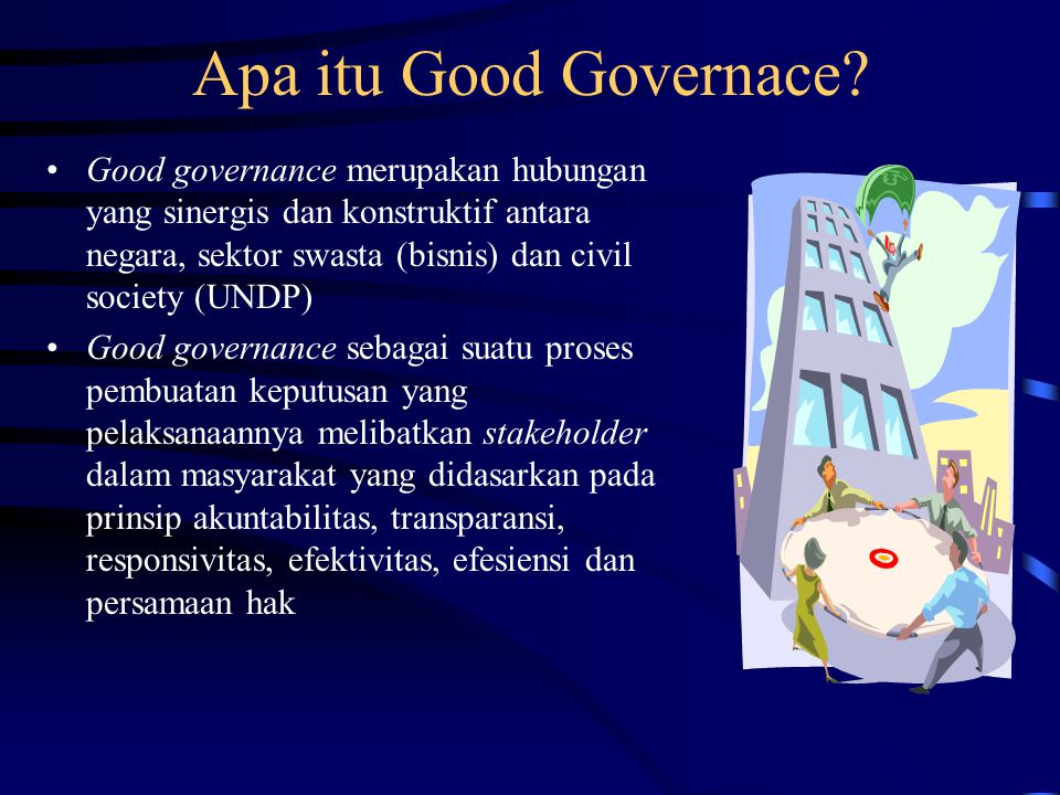 Apa itu Good Governace.