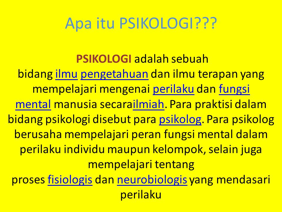 Apa itu PSIKOLOGI??.