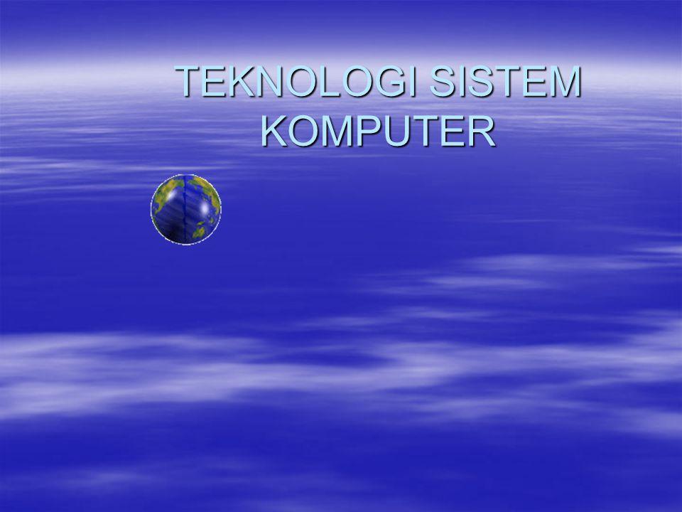 SISTEM KOMPUTER  Sistem komputer (computer system) : terdiri dari perangkat keras (hardware) dan perangkat lunak (software).