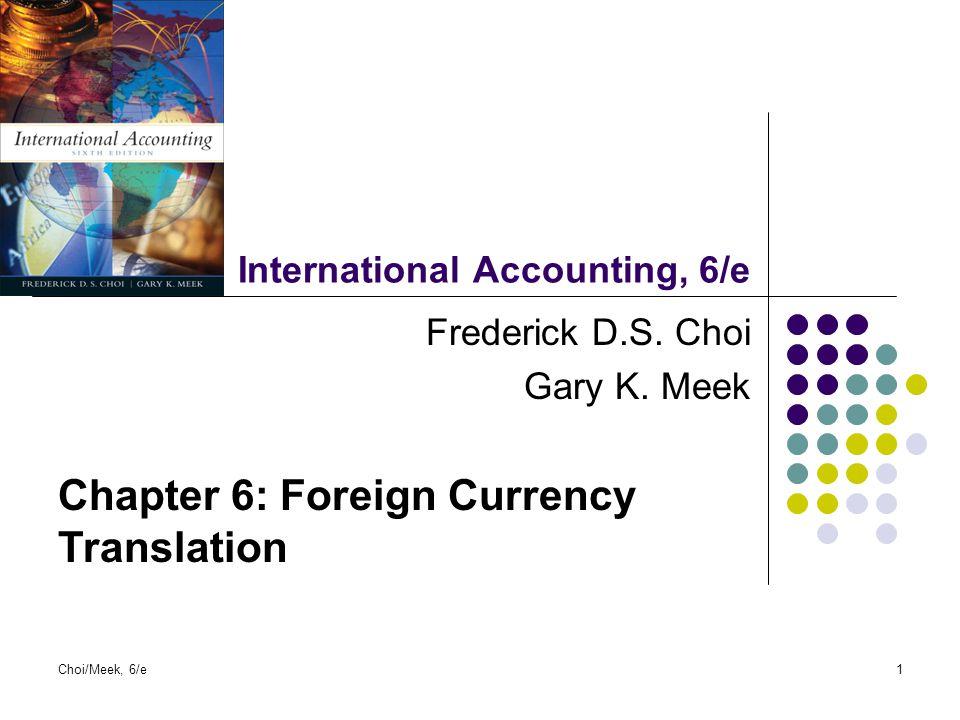 Choi/Meek, 6/e22 Hubungan Antara Transalasi Valas Dan Inflasi.