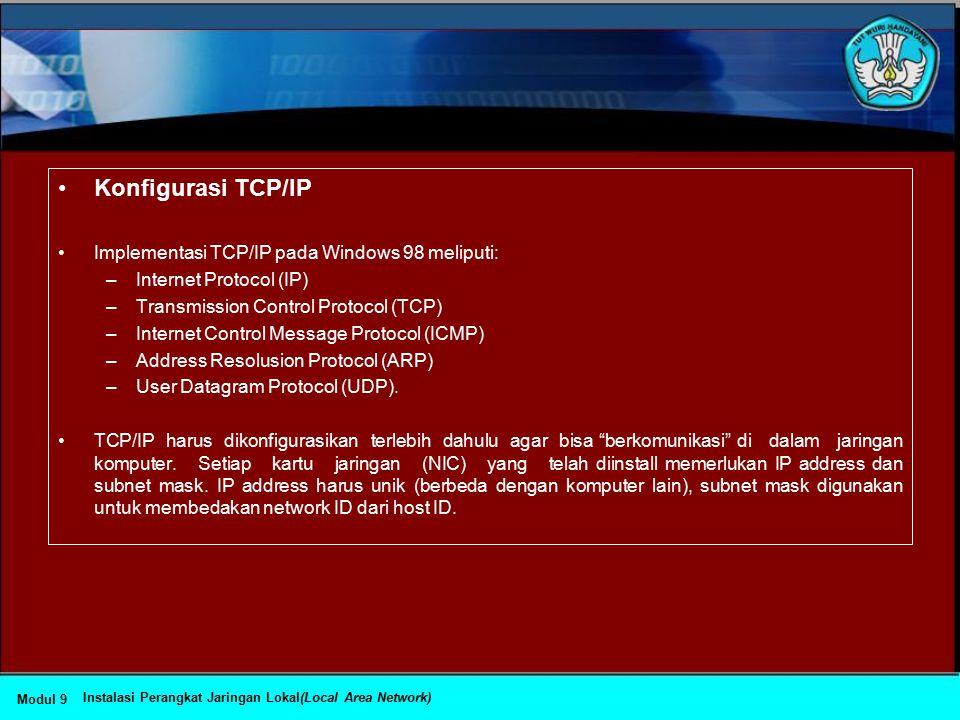 Menginstall Protokol Jaringan Untuk dapat berkomunikasi dalam jaringan komputer, komputer harus mempunyai protokol.