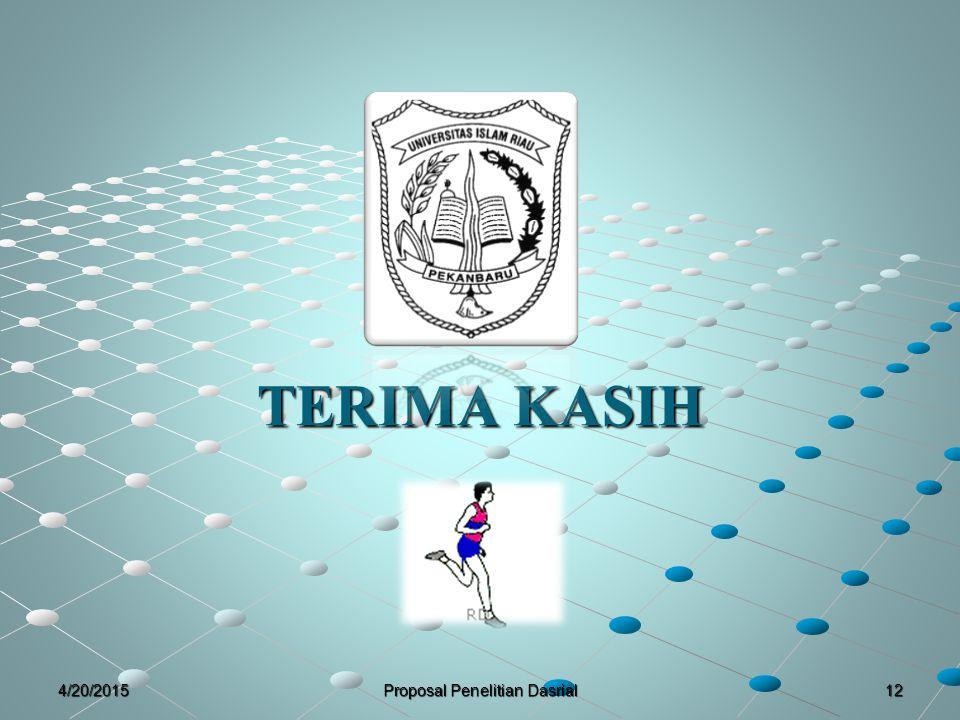TERIMA KASIH 124/20/2015Proposal Penelitian Dasrial