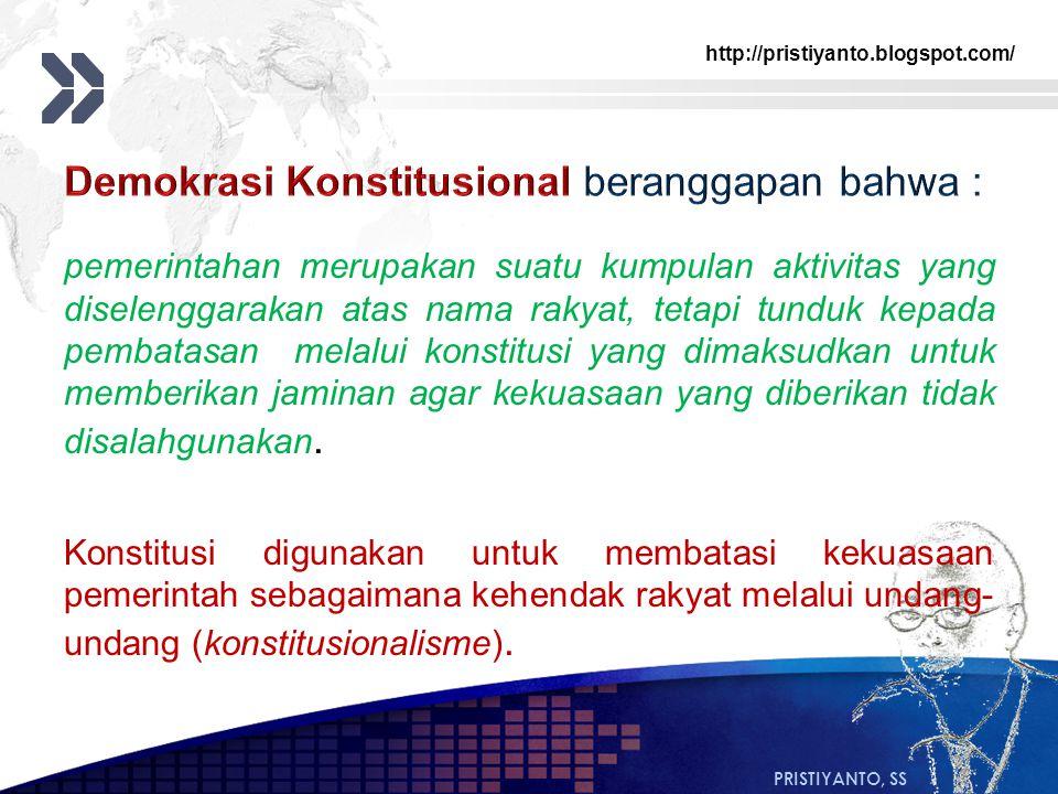 http://pristiyanto.blogspot.com/ PRISTIYANTO, SS pemerintahan merupakan suatu kumpulan aktivitas yang diselenggarakan atas nama rakyat, tetapi tunduk