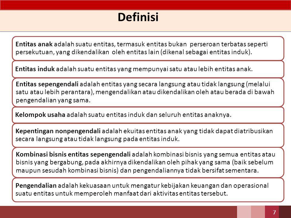 Kriteria Pengendalian Dalam menentukan adanya pengendalian, entitas menerapkan kriteria yang terdapat dalam PSAK 4 (revisi 2009): Laporan Keuangan Konsolidasian dan Laporan Keuangan Tersendiri paragraf 10-11 8 Dalam menentukan adanya pengendalian, entitas menerapkan kriteria yang terdapat dalam PSAK 65 (revisi 2013): Laporan Keuangan Konsolidasian.