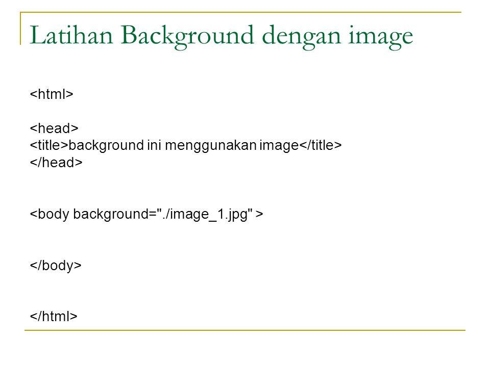 Latihan Background dengan image background ini menggunakan image
