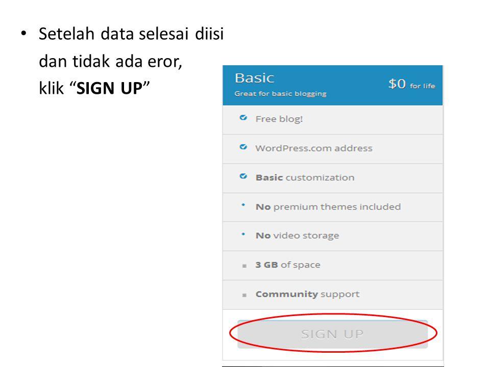 "Setelah data selesai diisi dan tidak ada eror, klik ""SIGN UP"""
