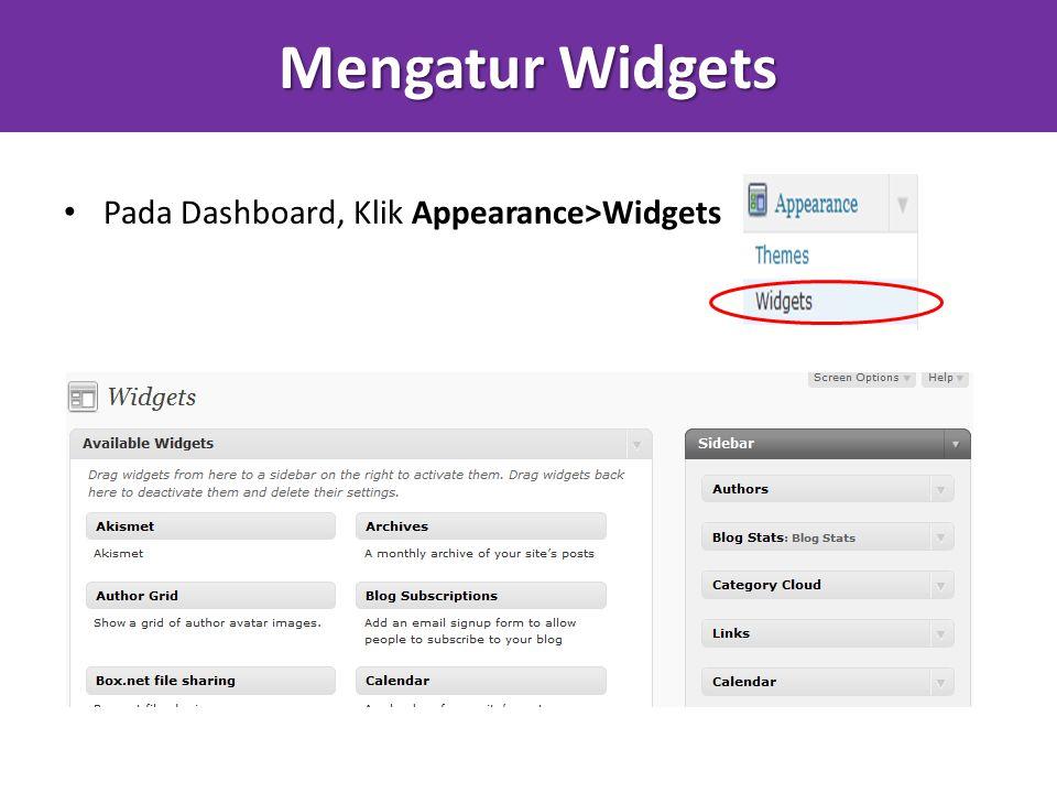 Mengatur Widgets Pada Dashboard, Klik Appearance>Widgets