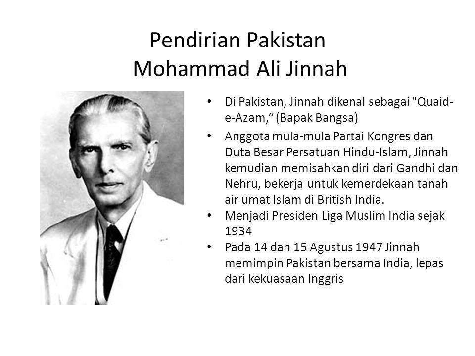 Pendirian Pakistan Mohammad Ali Jinnah Di Pakistan, Jinnah dikenal sebagai