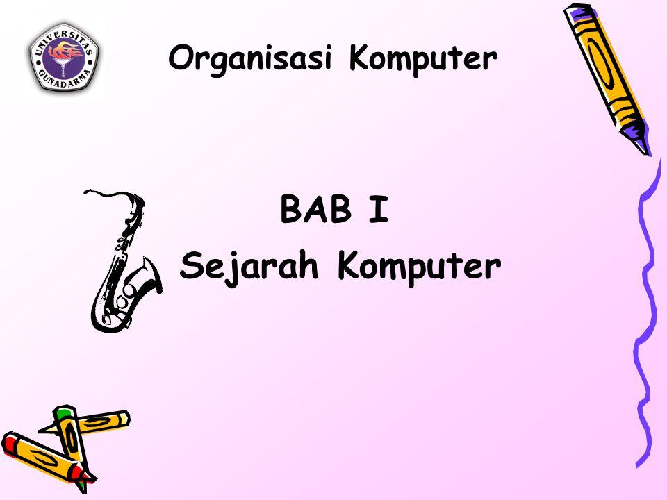 Organisasi Komputer BAB I Sejarah Komputer