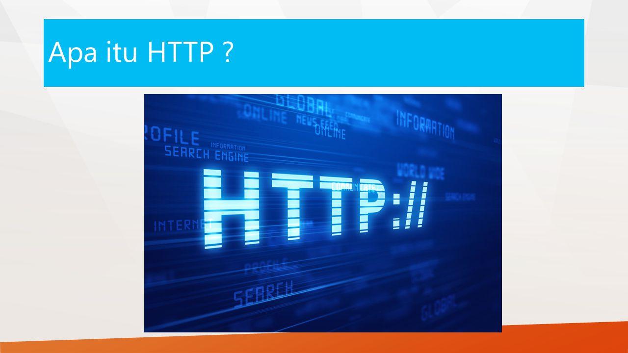 Apa itu HTTP ?