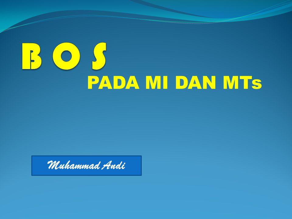 PADA MI DAN MTs Muhammad Andi