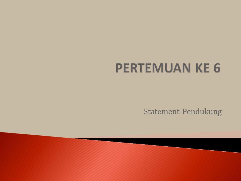 Statement Pendukung