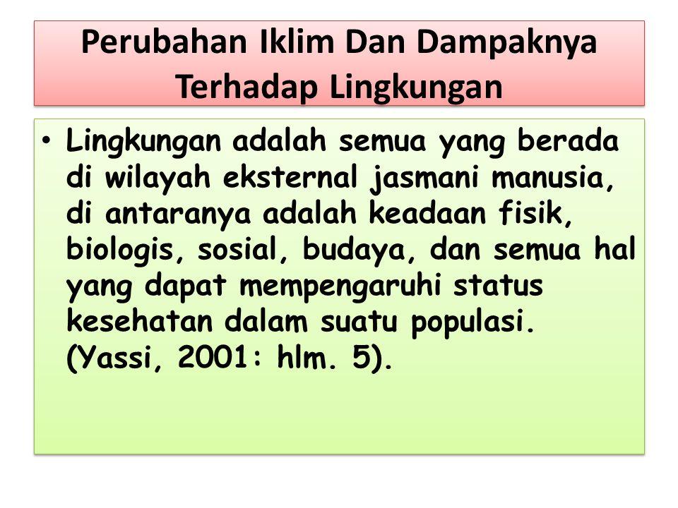 PERUBAHAN IKLIM DAN BENCANA LINGKUNGAN DR.