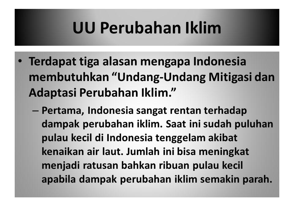 Keempat, pada tanggal 20 September 2011, Presiden SBY menandatangani perpres mengenai rencana penurunan emisi gas rumah kaca secara nasional (Perpres 61/2011).
