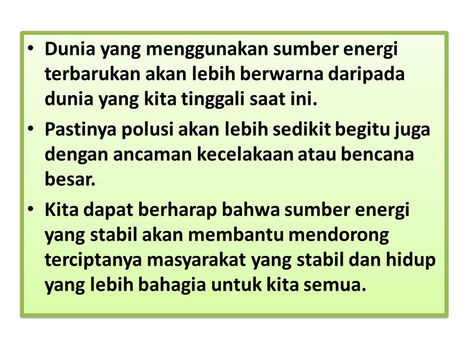 S o l u s i Solusi perubahan iklim adalah revolusi energi bersih.
