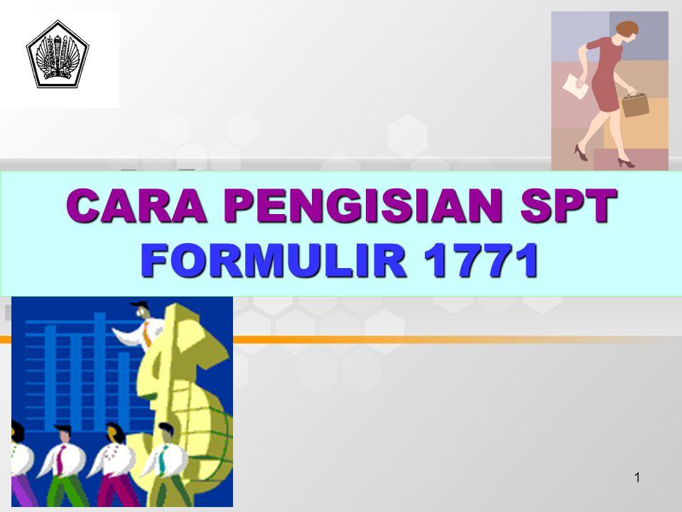 1 CARA PENGISIAN SPT FORMULIR 1771