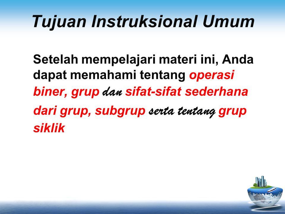 Pertemuan Kedua G r u p Ke Materi Ketiga 1.Definisi 2.