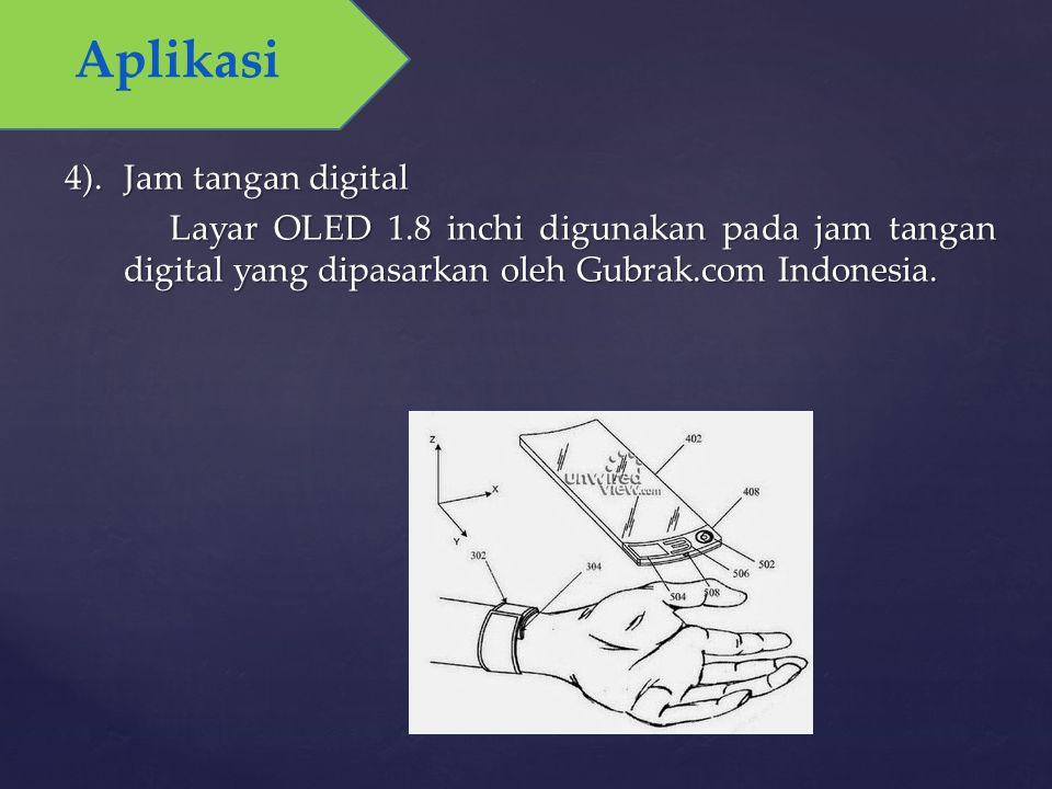 4).Jam tangan digital Layar OLED 1.8 inchi digunakan pada jam tangan digital yang dipasarkan oleh Gubrak.com Indonesia. Aplikasi