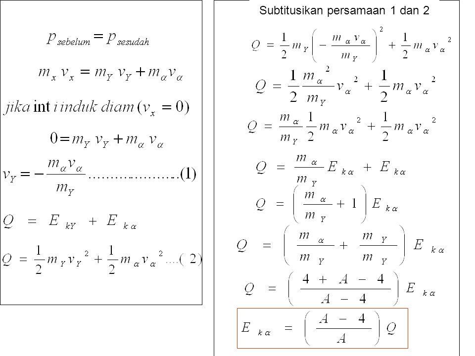 Subtitusikan persamaan 1 dan 2